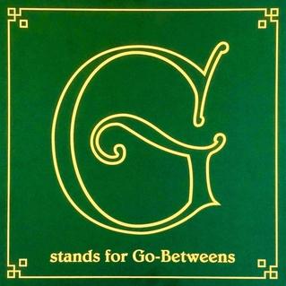 The Go-Betweens - G Stands For Go-Betweens: Volume 1 ♫ theMusic.com.au | Australia's Premier Music News & Reviews Website