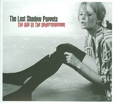 Archived Album Review – The Last Shadow Puppets: The Age of the Understatement(2008)