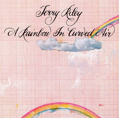 Archived Album Review – Terry Riley: A Rainbow in Curved Air(1967)