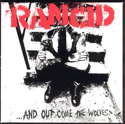 Archived Album Review – Rancid: …And Out Come the Wolves(1995)