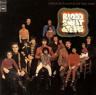 Archived Album Review – Blood, Sweat & Tears: Child is Father to the Man(1968)