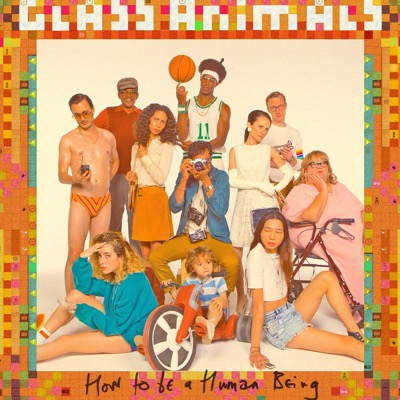 Album Of The Week – Glass Animals: How to Be a HumanBeing