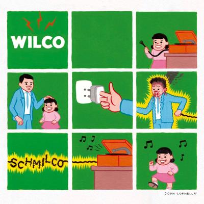 Album Of The Week – Wilco:Schmilco